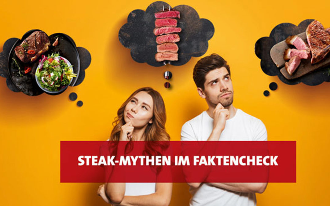 Steak-Mythen im Faktencheck